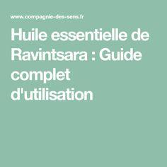 Huile essentielle de Ravintsara : Guide complet d'utilisation