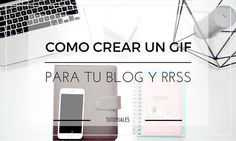 Cómo hacer un gif animado de forma rápida y sencilla - Making an animated gif quickly and easily #blog #blogger #blogging | Alexxa 26 Blog
