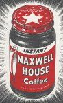 Ad for Maxwell House instant coffee from the 1950s.  (Hoboken Historical Museum)