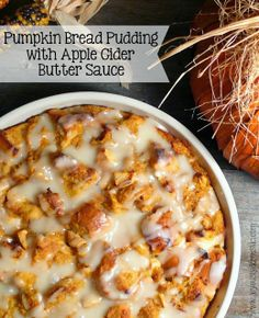 Pumpkin Bread Pudding with Apple Cider Butter Sauce ~  this pumpkin-apple bread pudding is so beautiful and tempting. Yummylicious!