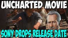 Uncharted Movie Loses Release Date | Uncharted Fans Don't Want Uncharted...
