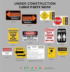 Construction Themed Birthday. Under Construction Large Party Signs Party Printables