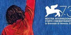 Venezia 73: al via oggi la Mostra Internazionale d'Arte Cinematografica