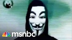 Anonymous Declares War On Islamic Extremists | msnbc https://youtu.be/hOUvgPsiAFc