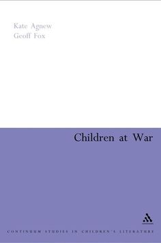 Children at war : from the First World War to the Gulf / Kate Agnew and Geoff Fox