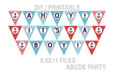 Instant Download Ahoy  Its a Boy Banner Nautical baby Shower DIY Printable (PDN011)