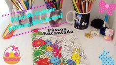 Livro de Colorir Páscoa Encantada Editora Alto Astral | Luciana Queiróz