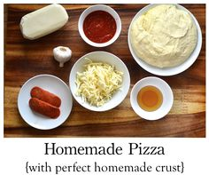 How to make homemade pizza with the perfect homemade pizza crust!