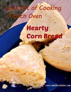 Looking for the perfect cornbread that is moist, sweet, and a side to go with anything? This dutch oven version of a roll is baked in cast iron, outdoors and great while camping or a recipe for any meal you want good food. Campfire Dutch Oven Recipes, Dutch Oven Cooking, Cooking Time, Dutch Oven Peach Cobbler, Best Bread Recipe, Bread Recipes, Yummy Recipes, Camping Meals, Camping Recipes