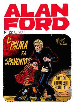 Alan Ford22 - aprile 1971 - La paura fa spavento  - Soggetto e SceneggiaturaMax Bunker - matiteMagnus - chineGiovanni Romanini - Copertina Magnus