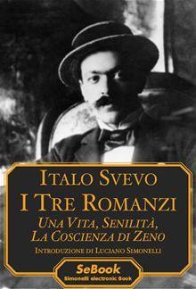 In un unico eBook sono raccolti i tre fondamentali romanzi di Italo Svevo (1861-1928): «Una vita»; «Senilità»; «La coscienza di Zeno». È così possibile conoscere a fondo l
