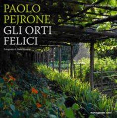Paolo Pejrone descrive orti coltivati con finalità alimentari, ma dove l'occhio ha la sua parte - AostaSera.it