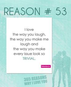 Reasons why I love you # 53