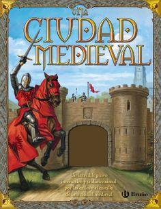 Una ciudad medieval / Philip Steele ; con la asesoría de Peter Coss. Bruño, 2009