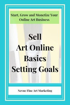 The goals you set will be the blueprint of your art marketing strategies. Setting goals will build your art business faster. Sell more art online with a plan and goals. Selling Art Online, Online Art, Craft Business, Creative Business, Business Articles, Business Tips, Online Business, Sell My Art, Setting Goals