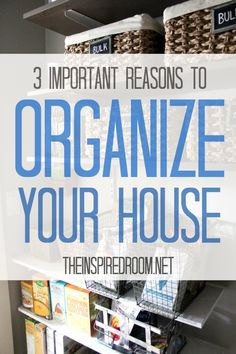 Do you ever feel a bit overwhelmed at home? Perhaps these reasons to get organized will help motivate you!