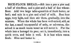 Rice Flour Bread  New Receipts for Cooking   By Eliza Leslie  PG 190