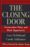 cool The Closing Door: Conservative Policy and Black Opportunity