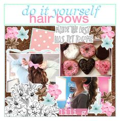 """""""☼; do it yourself hair bows"""" by ocean-clique-xo ❤ liked on Polyvore featuring art and oceanbabelilixo"""