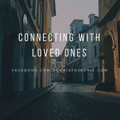 Connecting with loved ones