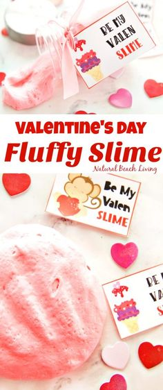 The Best Valentine's Day Fluffy Slime with free Valentine's Day Printables