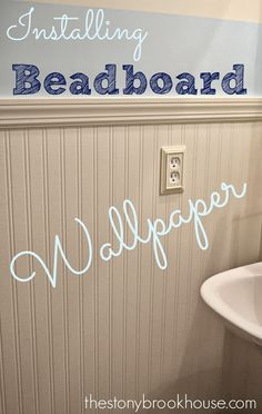 The Stonybrook House: Installing Beadboard Wallpaper