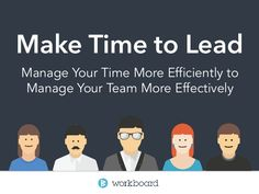 Make Time to Lead