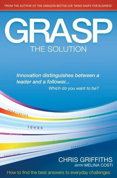 GRASP The Solution: How to find the best answers to everyday challenges by Chris Griffiths. $9.18. 291 pages. Author: Chris Griffiths. Publisher: Proactive Press; 1 edition (September 15, 2011)