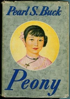 """Original cover of book, 1948. A lesser-known but equally compelling novel is """"Peony,"""" written in 1948, which focuses on the almost forgotten Chinese Jewish community that rose to prominence in Kaifeng in the 12th century. The community peaked in the early- to mid-17th century, which is when the story takes place.  Read more: The Jewish Chronicle - 'Peony' offers rare glimpse into world of Chinese Jews"""