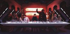 Last Supper Star Wars Edition