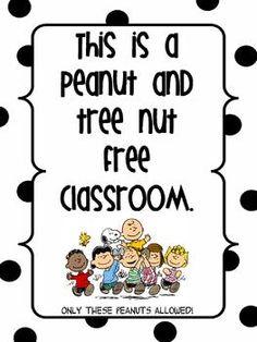 Peanut Free Classroom Poster by Lynn Kasserman Snoopy Classroom, Classroom Signs, Classroom Posters, Preschool Classroom, Classroom Themes, Classroom Organization, Classroom Management, Kindergarten, School Nurse Office