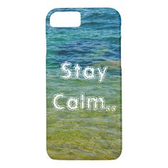 Stay Calm iPhone 7 Case
