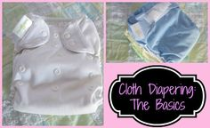 Cloth Diapering: The Basics