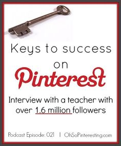 This is a must read for blogging success. Keys to success on Pinterest interview with a teacher with over 1.6 million followers.