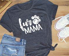 Fur Mama Shirt Gildan and Comfort Colors - Cool Shirts - Ideas of Cool Shirts - Fur Mama Shirt Gildan and Comfort Colors Vinyl Shirts, Funny Shirts, Tee Shirts, T Shirt Designs, Comfort Colors, T Shirt Citations, Mama Shirts, Dog Mom Shirt, T Shirts With Sayings