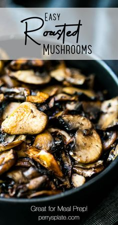 Roast up a pan of mushrooms and keep them on hand to add to meals during the week! We love them on burgers, in rice bowls, and on salads. | perrysplate.com #mushrooms #mushroomrecipes #mealprep Lunch Recipes, Breakfast Recipes, Dinner Recipes, Roasted Mushrooms, Stuffed Mushrooms, Mushroom Recipes, Vegetable Recipes, Gluten Free Recipes, Keto Recipes
