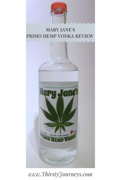 Mary Jane's Primo Hemp Vodka left something to be desired for our taste buds, but could be great with the right mix! Tomato Juice, Fiji Water Bottle, Liquor Store, Bloody Mary, Taste Buds, Hemp, Ontario, Mary Janes, Vodka Bottle