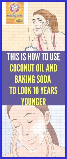 This Is How To Use Coconut Oil And Baking Soda To Look 10 Years Younger #BakingSodaForDandruff Baking Soda For Skin, Baking Soda For Dandruff, Baking Soda Beauty Uses, Baking With Coconut Oil, Baking Soda Shampoo, Coconut Oil For Face, Baking Soda Uses, Face Mask Ingredients, Natural Facial Cleanser