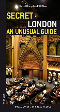 Secret London - an Unusual Guide by Rachel Howard http://www.amazon.com/dp/2915807280/ref=cm_sw_r_pi_dp_zpJ7vb124ZWN6