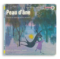 Peau d'ane  原作 Charles Perrault 画 Philippe Lorin / Pergola / 1968 / 18×18cm シャルル・ペローの童話の語りのレコード。表紙のイラストがカワイイです。