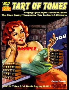 A Lurid Story of Book Dope And Lives Twisted By Mad Desire! A Booktryst Golden Oldie Up Book, Book Nerd, Love Book, This Book, Naughty Librarian, Librarian Humor, Books To Buy, Books To Read, Pulp Fiction Book