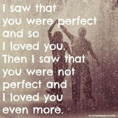 I loved you more...