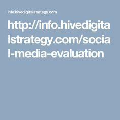 http://info.hivedigitalstrategy.com/social-media-evaluation