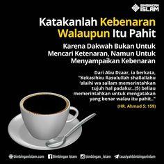 Muslim Quotes, Islamic Quotes, Cinta Quotes, Islamic Pictures, Quran Quotes, Coffee Quotes, Morning Images, Allah, Best Quotes