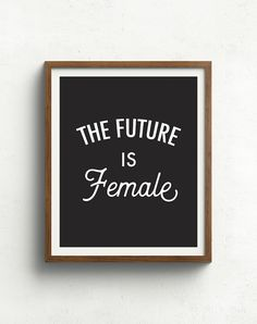 The Future is Female  Feminism Print  Feminist by bonmotprints