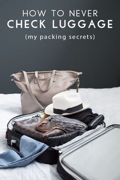 How to never check luggage when you fly: my packing secrets! Save time, money, and stress by following this ultimate guide to packing like a pro.