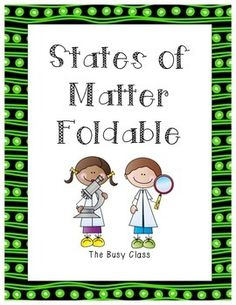 States of Matter Foldable - use for note taking and then glue into science notebooks.