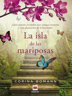Ahora estoy leyendo La Isla de las mariposas de Corona Bomann