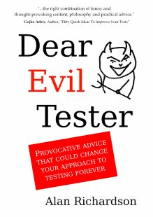"New humorous book on Software Testing ""Dear Evil Tester"" http://eviltester.com/page/dearEvilTester/"