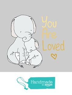 Elephant You Are Loved - Nursery Art Print from Sweet Melody Designs https://www.amazon.com/dp/B01BJ60FVW/ref=hnd_sw_r_pi_dp_daYczbPAHTB2A #handmadeatamazon